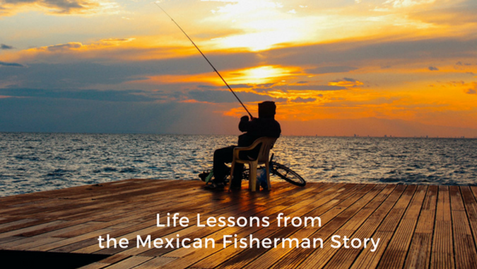 Life Purpose: The Tale of the Mexican Fisherman